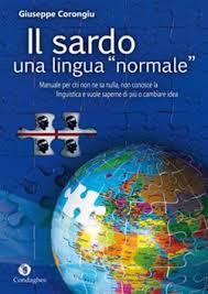 Su sardu una limba normale: su sardu e sa polìtica linguìstica in Sardigna.