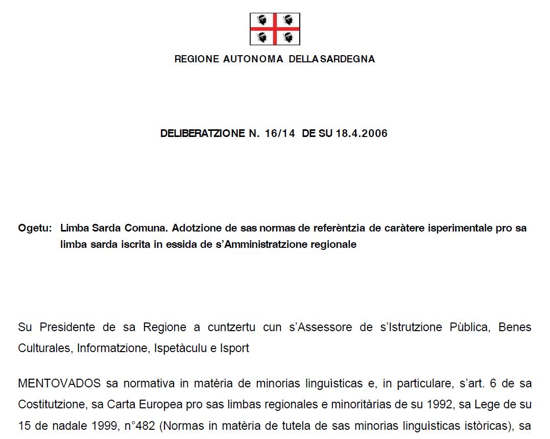 Limba Sarda Comuna: sa delìbera de su 18 de abrile 2006 (3)