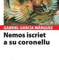 """Tradutziones in limba sarda: """"Nemos iscriet a su coronellu"""", de Gabriel García Márquez"""