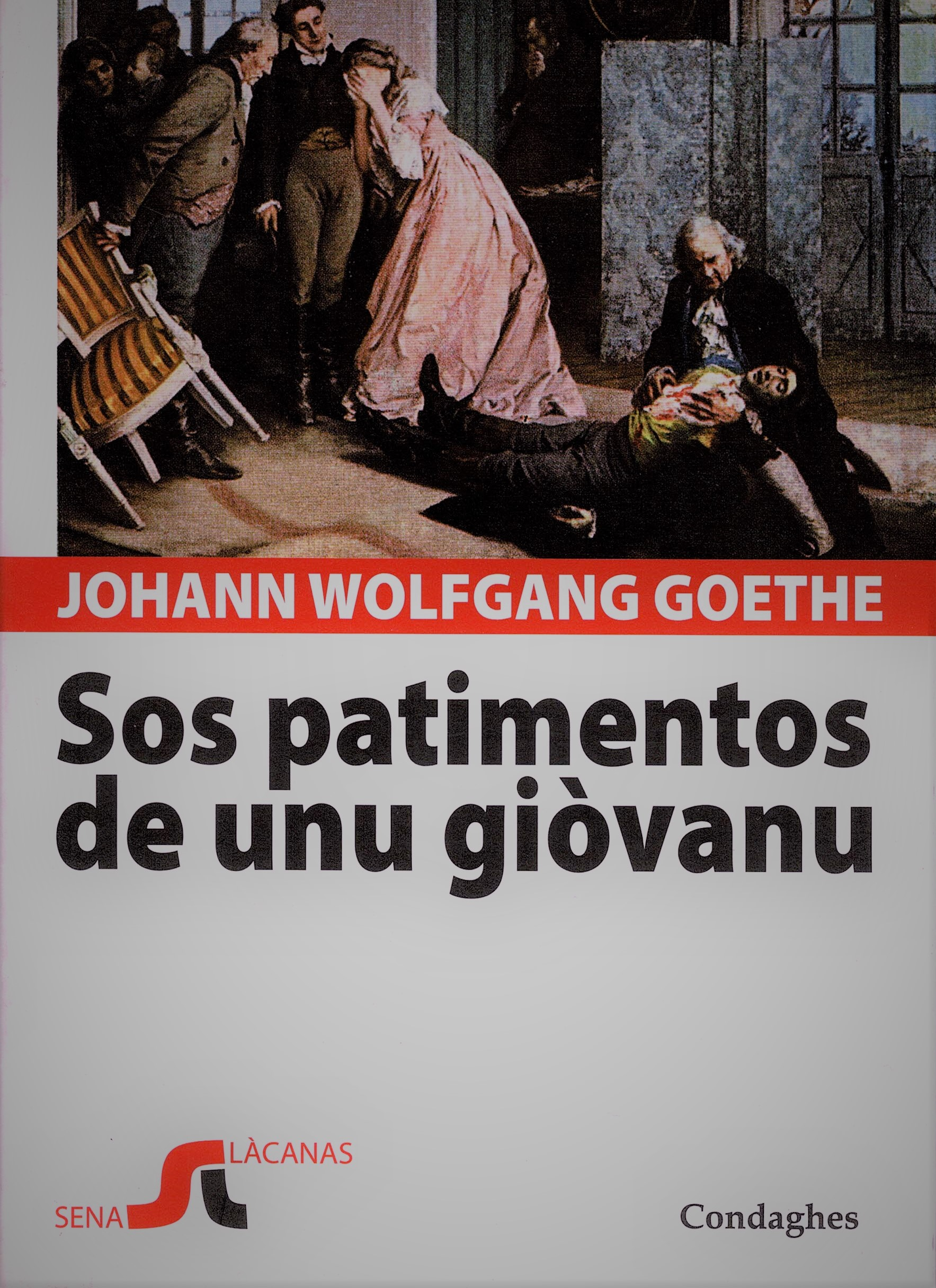 "Tradutziones in limba sarda: ""Sos patimentos de unu giòvanu"", de Johann Wolfgang von Goethe"