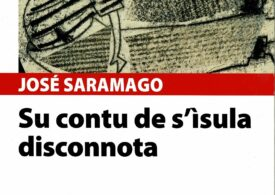Tradutziones in limba sarda: Su contu de s'ìsula disconnota, de Josè Saramago